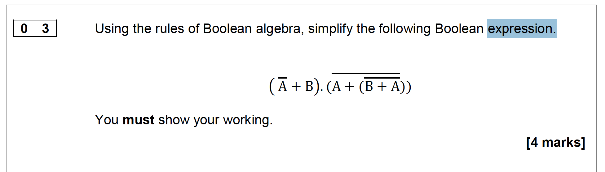Boolean Algebra Logic Example 2 Simplify By Using Rules Of 2016